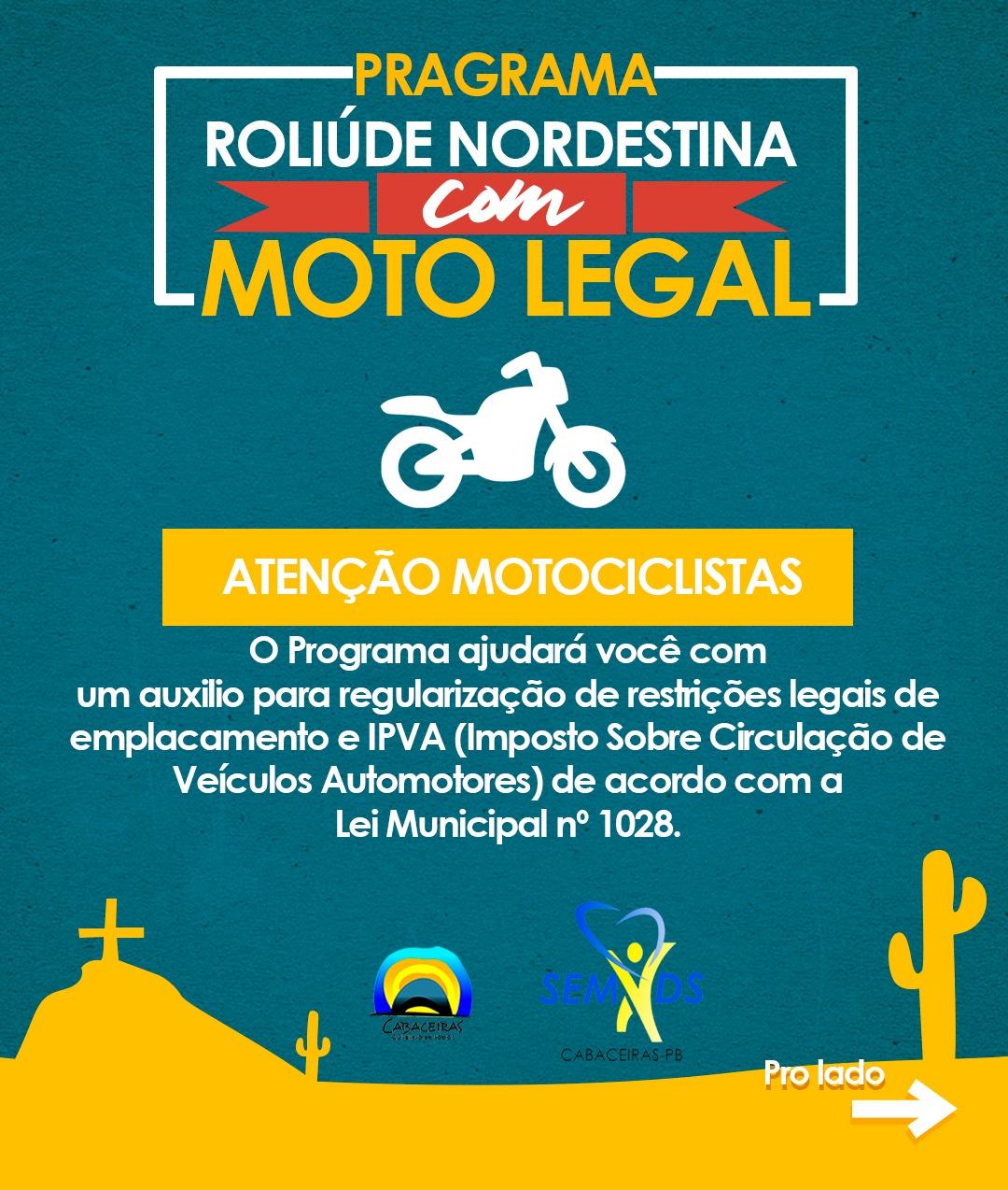 """Prefeitura de Cabaceiras lança programa """"Roliúde Nordestina com Moto Legal"""""""